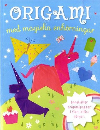 bokomslag Origami med magiska enhörningar