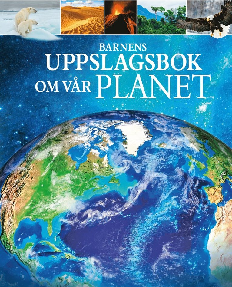 Barnens uppslagsbok om Vår planet 1
