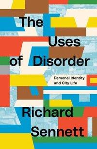 bokomslag The Uses of Disorder