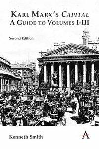 bokomslag Karl Marx's 'Capital': A Guide to Volumes I-III