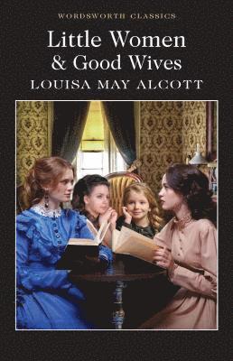 bokomslag Little Women &; Good Wives