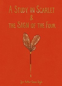 bokomslag A Study in Scarlet & The Sign of the Four (Collector's Edition)