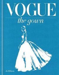 bokomslag Vogue: The Gown