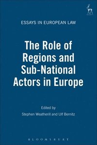 bokomslag The Role of Regions and Sub-National Actors in Europe