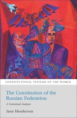 bokomslag The Constitution of the Russian Federation: A Contextual Analysis