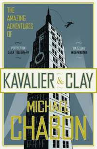 bokomslag The Amazing Adventures of Kavalier and Clay