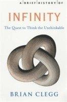 bokomslag A Brief History of Infinity