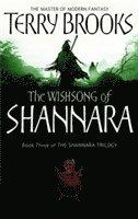 bokomslag The Wishsong Of Shannara: The original Shannara Trilogy