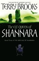 bokomslag Elf queen of shannara - the heritage of shannara, book 3