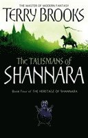 bokomslag Talismans of shannara - the heritage of shannara, book 4