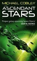 bokomslag The Ascendant Stars: Book Three of Humanity's Fire