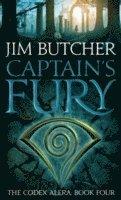bokomslag Captains fury - the codex alera: book four