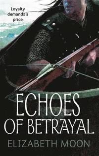 bokomslag Echoes Of Betrayal