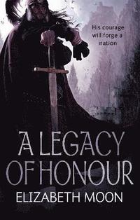 bokomslag A Legacy Of Honour