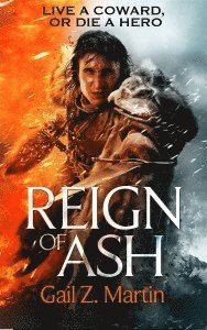 bokomslag Reign of Ash: Book 2 of the Ascendant Kingdoms Saga