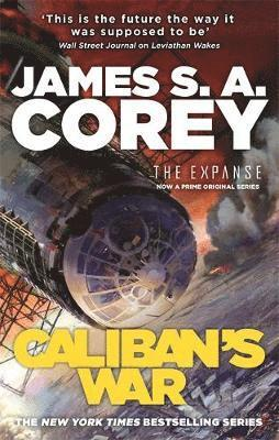 bokomslag Caliban's War: Book 2 of the Expanse (now a major TV series on Netflix)