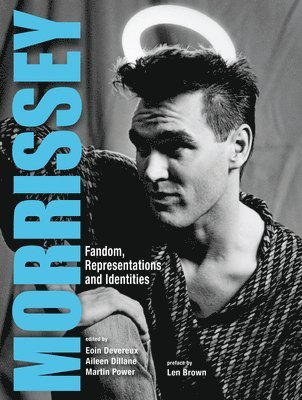 bokomslag Morrissey: Fandom, Representations and Identities