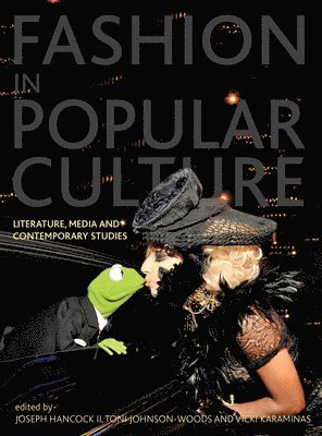 bokomslag Fashion in Popular Culture: Literature, Media and Contemporary Studies