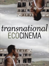bokomslag Transnational Ecocinema