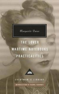 bokomslag The Lover, Wartime Notebooks, Practicalities