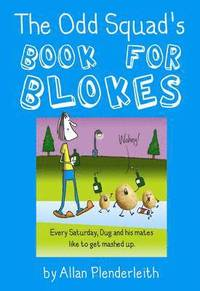 bokomslag Odd Squad's Book for Blokes