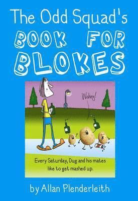 bokomslag Odd Squad's Book for Blokes