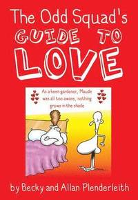 bokomslag Odd Squad's Guide to Love