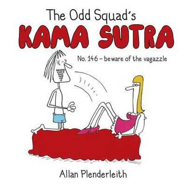 bokomslag Odd Squad's Kama Sutra