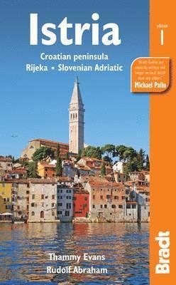 bokomslag Istria: Coratian Peninsula, Rijeka, Slovenian Adriatic