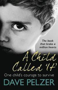 bokomslag A Child Called It