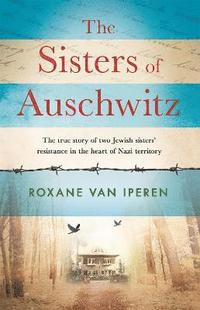 bokomslag The Sisters of Auschwitz