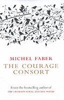 bokomslag The Courage Consort