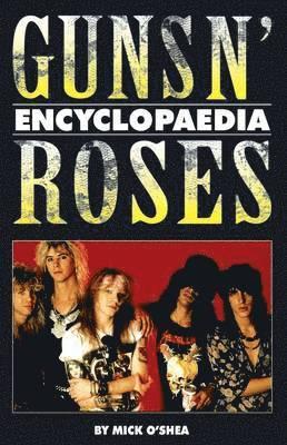 bokomslag Guns N' Roses Encyclopaedia