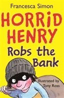 bokomslag Horrid Henry Robs the Bank