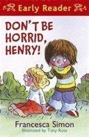 bokomslag Horrid Henry Early Reader: Don't Be Horrid, Henry!