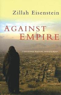 bokomslag Against empire : feminisms, racism and the west