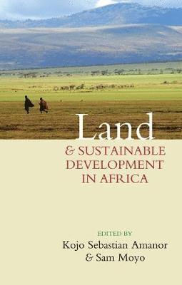bokomslag Land and Sustainable Development in Africa