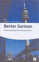 bokomslag Better German; Achieving fluency with everyday speech