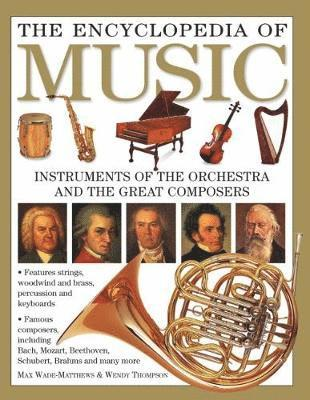 bokomslag Encyclopedia of music - instruments of the orchestra and the great composer
