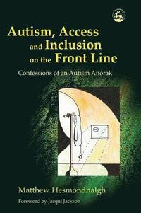 bokomslag Autism, Access and Inclusion on the Front Line