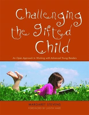 bokomslag Challenging the Gifted Child: An Open Approach to Working with Advanced Young Readers