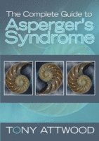 bokomslag The Complete Guide to Asperger's Syndrome