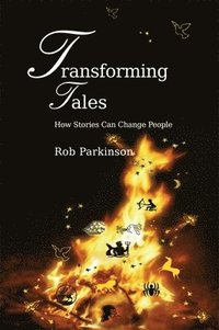 bokomslag Transforming Tales