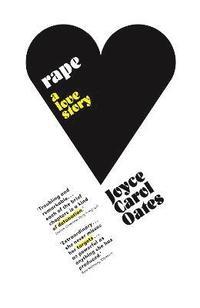bokomslag Rape: A Love Story