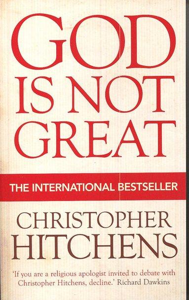 bokomslag God Is Not Great