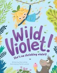 bokomslag Wild Violet!
