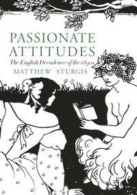 bokomslag Passionate Attitudes
