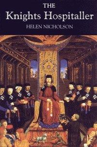 bokomslag The Knights Hospitaller