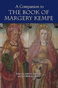 bokomslag A Companion to the Book of Margery Kempe