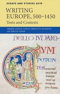 bokomslag Writing Europe, 500-1450